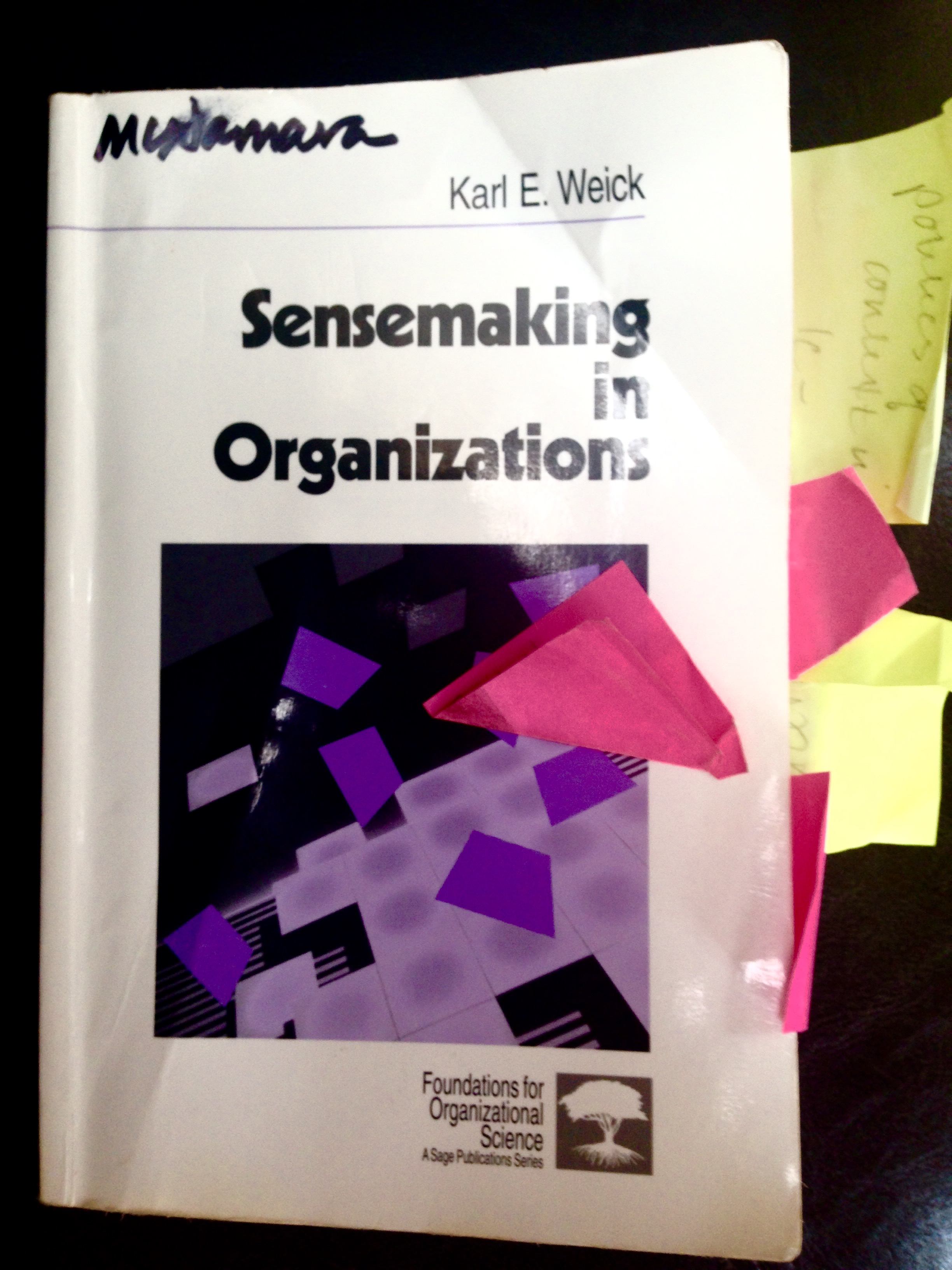 Sensemaking In Organizations Reflections On Karl Weick And Social Theory Epic