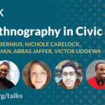 event title and panelists. full details on https://www.epicpeople.org/doing-ethnography-in-civic-spaces/