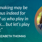 """""""Myth-making may be dangerous indeed for those of us who play in the dark… but let's play anyway."""" EBONY ELIZABETH THOMAS"""